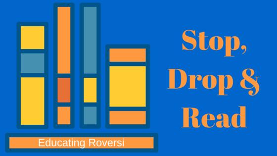 Stop, Drop & Read