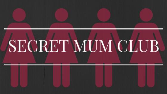 SECRET MUM CLUB