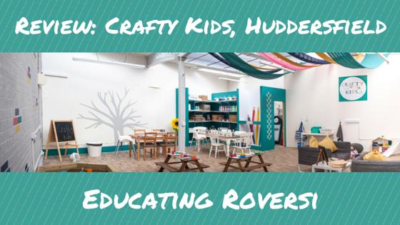 Review_ Crafty Kids, Hudderfield